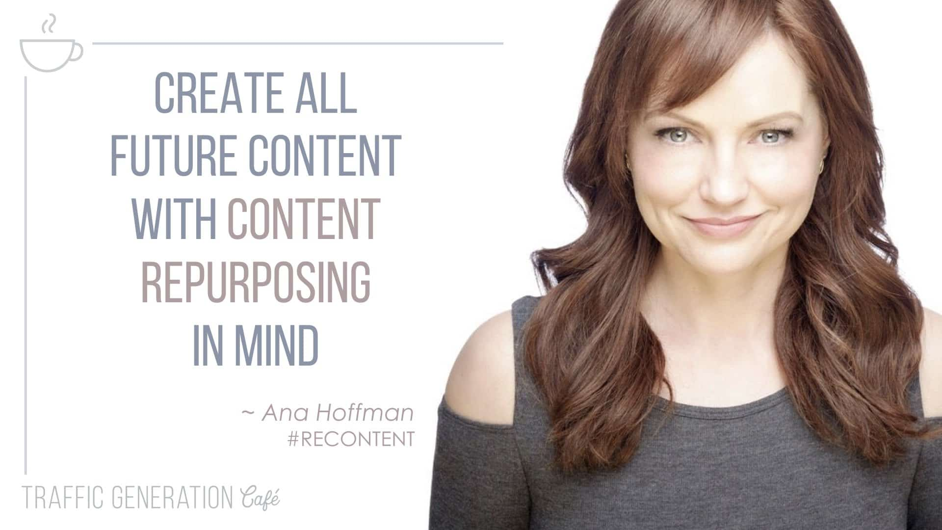 create content with content repurposing in mind