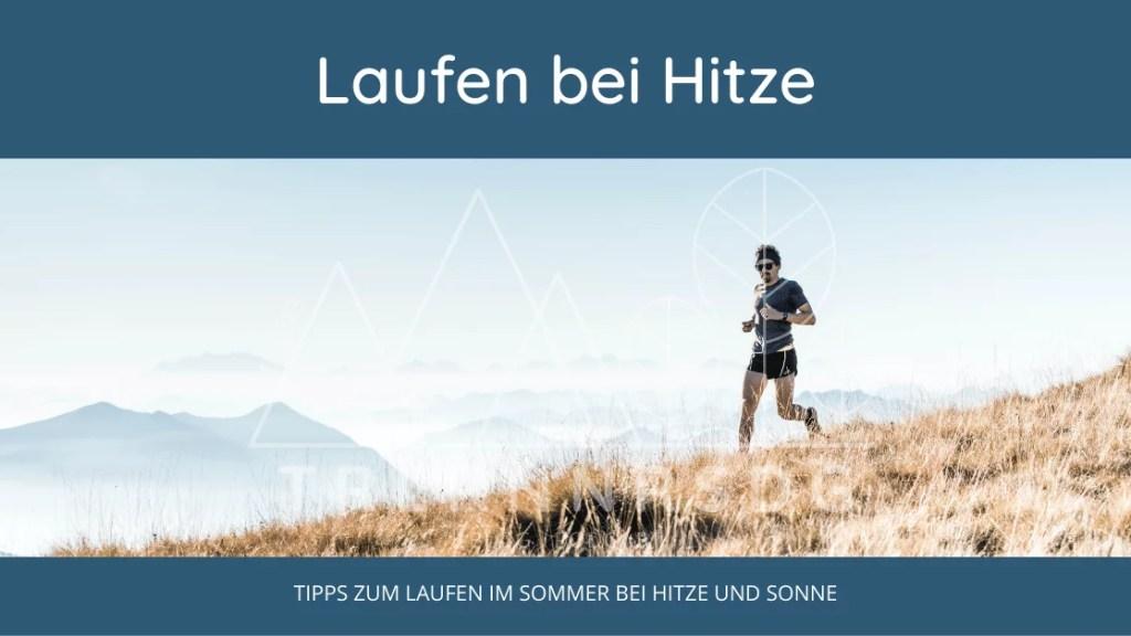 Tipps zum Laufen im Sommer