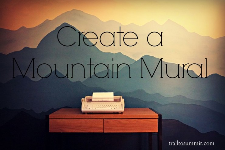 Create a Mountain Mural