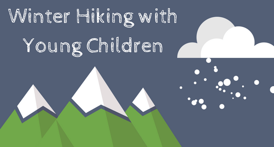 Winter Hiking with Young Children