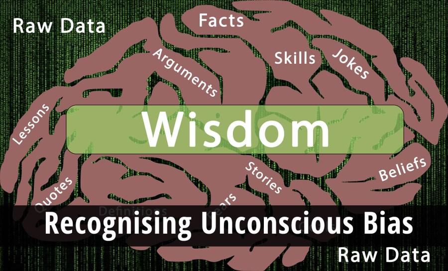 Recognising Unconscious Bias