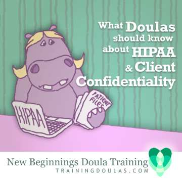 Doulas, HIPAA, and Client Confidentiality