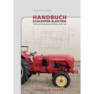 Traktoren Handbuch Schlepper Elektrik Porsche-Diesel Traktoren