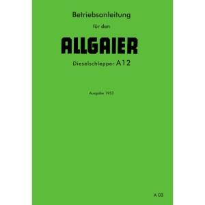 Allgaier Traktor A12 A-12 Betriebsanleitung