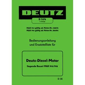 Bedienungsanleitung Ersatzteilliste Deutz Diesel Motor MAH 914 916