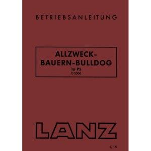 Lanz-Bulldog Betriebsanleitung Allzweck Bauern Bulldog D-5506 16-PS
