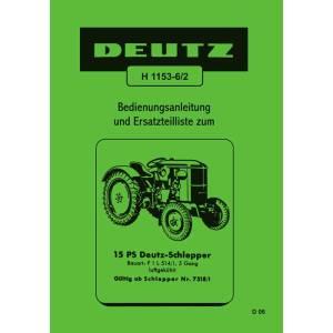Deutz Traktoren Bedienungsanleitung Ersatzteilliste 15PS F1L514
