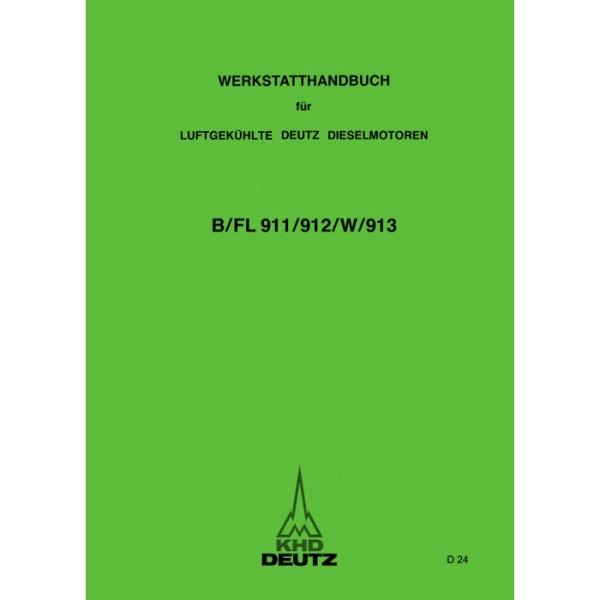 Deutz-Werkstatthandbuch Dieselmotor Motor B/FL 911 912 913