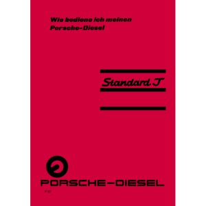 Porsche-Diesel Traktor Bedienungsanleitung Betriebsanleitung Standard-J
