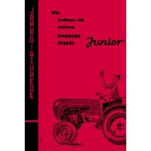 Porsche-Diesel Traktor Junior Bedienungsanleitung Betriebsanleitung