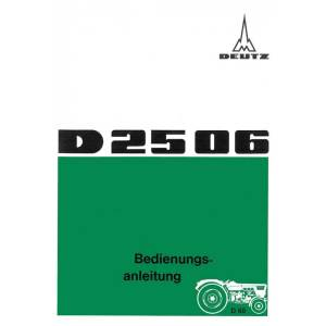 Deutz D2506 Betriebsanleitung Bedienungsanleitung