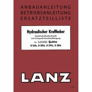 Lanz-Bulldog Anbauanleitung Betriebsanleitung Ersatzteilliste D1616 D2016 D2416 D2816