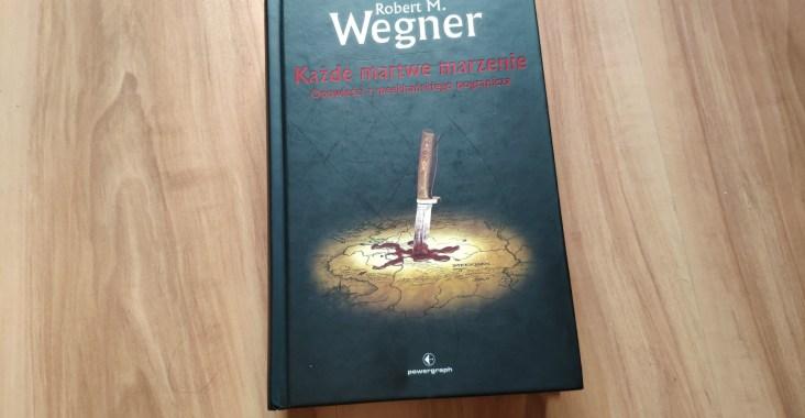 Robert M. Wegner
