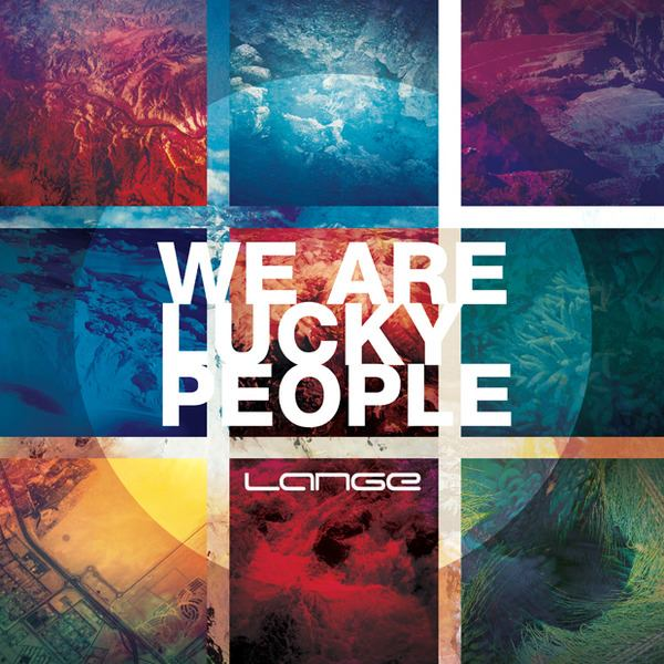 Lange - We Are Lucky People