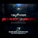 Raytheon – Blade Run