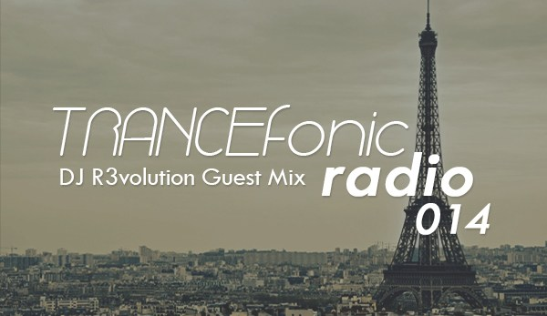 trancefonic-radio-episode-014-dj-r3volution-guest-mix-synfonic-trance-life