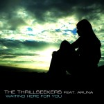 The Thrillseekers feat. Aruna – Waiting Here For You (Breakfast Club Mix)