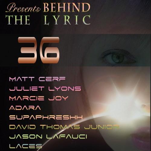 Behind The Lyric – Episode 36