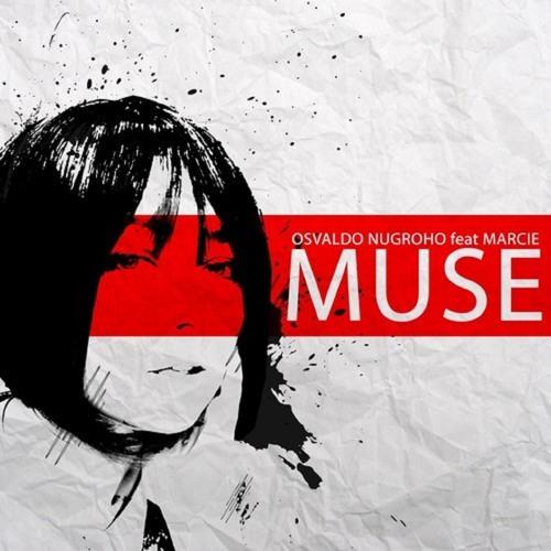 Osvaldo Nugroho feat Marcie - Muse