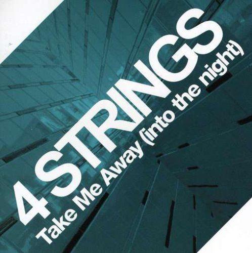4 Strings - Take Me Away