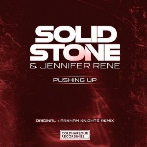 Solid Stone & Jennifer Rene - Pushing Up