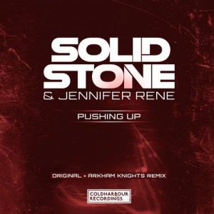 Solid Stone & Jennifer Rene - Pushing Up