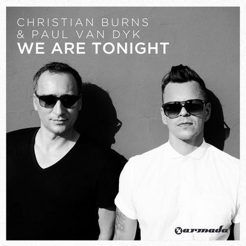 Christian Burns & Paul van Dyk - We Are Tonight