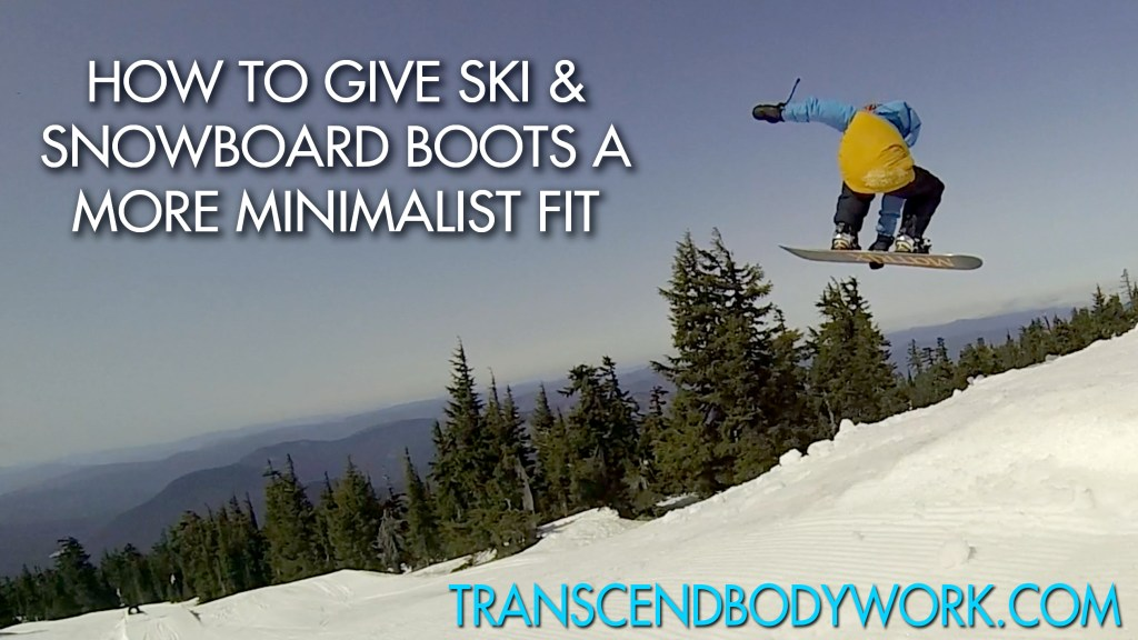 How to minimally fit ski and snowboard boots