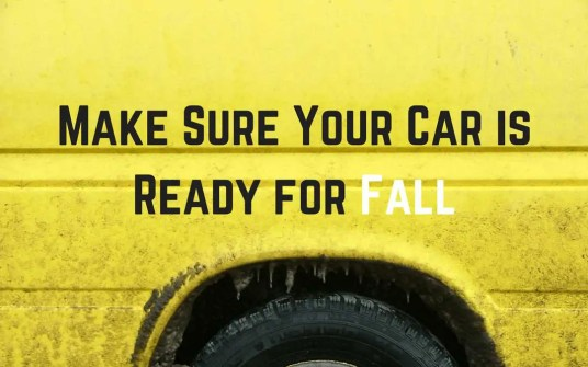 Make Sure Your Car is Ready for Fall