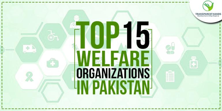 Top 15 Welfare Organizations in Pakistan