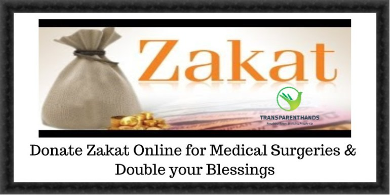 Donate Zakat Online for Medical Surgeries & Double your Blessings