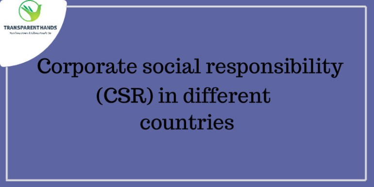 Corporate social responsibility (CSR) in different countries
