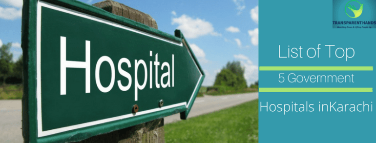 List of top 5 government hospitals in Karachi