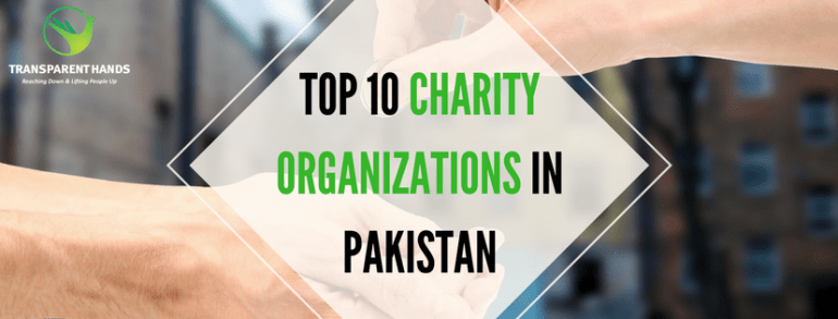 TOP 10 CHARITY ORGANIZIONS IN PAKISTAN
