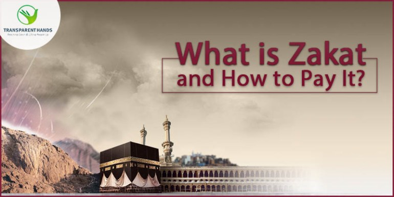 What is Zakat and How to Pay It