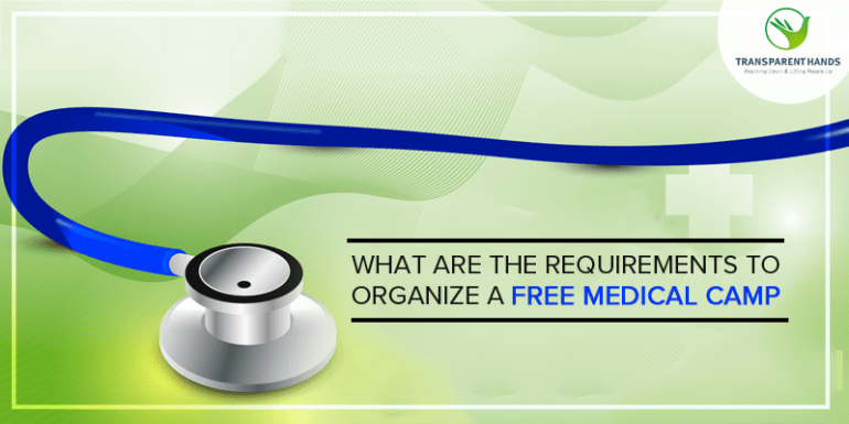 What Are the Requirements to Organize a Free Medical Camp