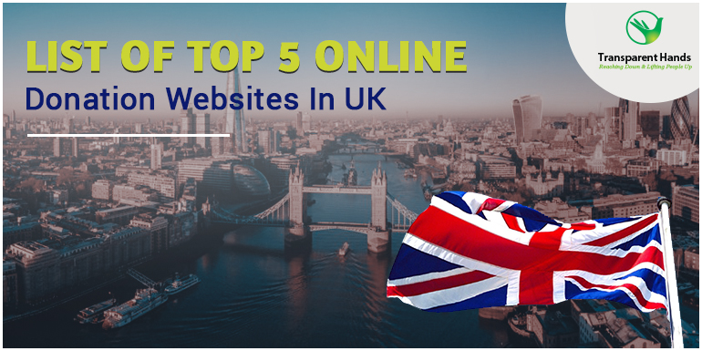 List of Top 5 Online Donation Websites in UK