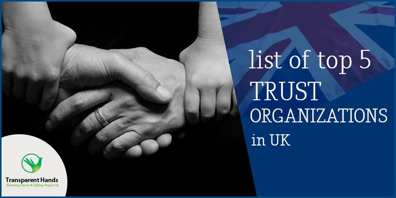 list of top 5 trust organization in UK