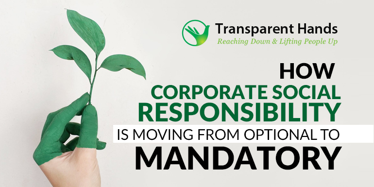 How Corporate Social Responsibility Is Moving From Optional To Mandatory