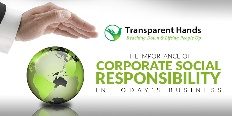 The Importance of Corporate Social Responsibility (CSR) in Today's Business