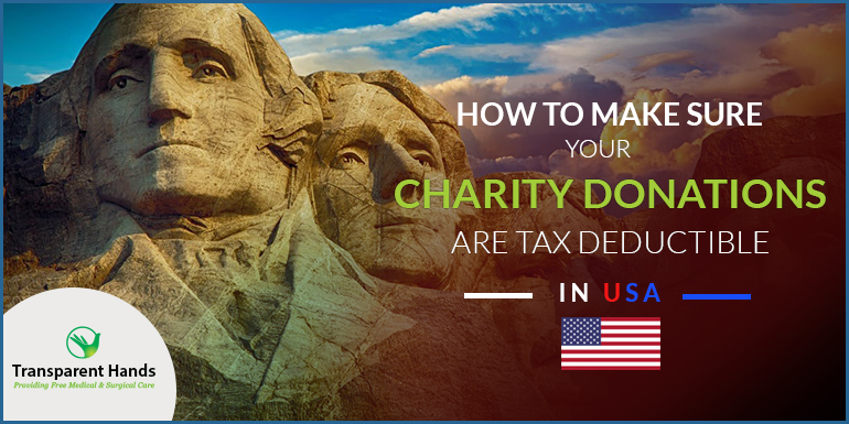How to Make Sure Your Charity Donations are Tax Deductible in USA