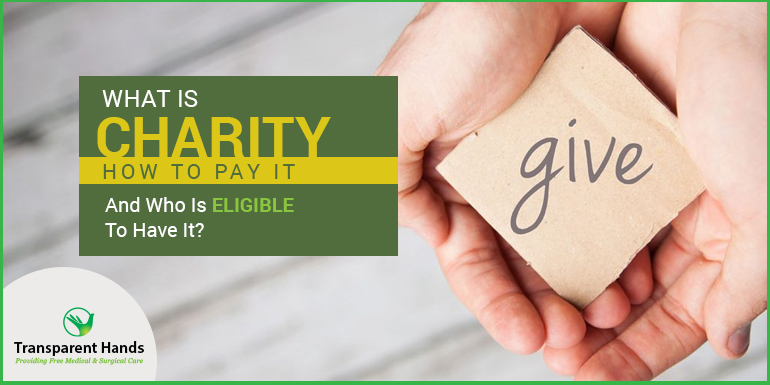 What is charity, How to pay it and Who is Eligible to Have it
