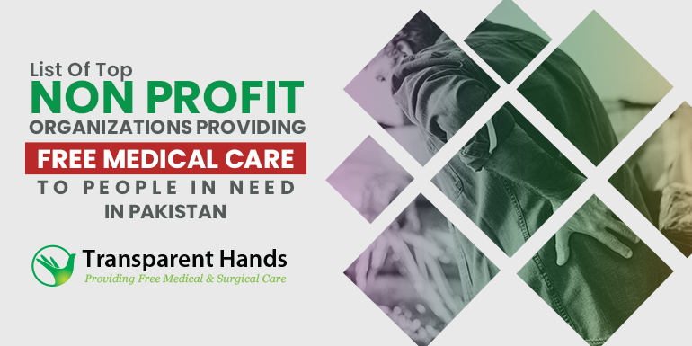List Of Top Non Profit Organizations Providing Free Medical Care to People in Need in Pakistan