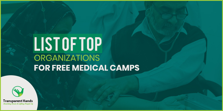 List of Top Organizations for Free Medical Camps