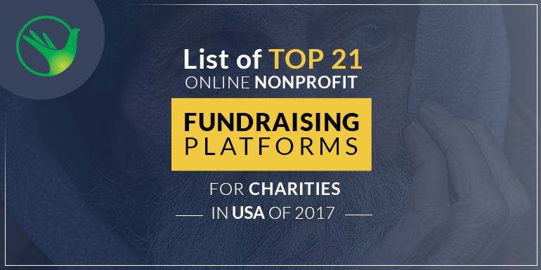 List of Top 21 Online Nonprofit Fundraising Platforms for Charities in USA of 2017