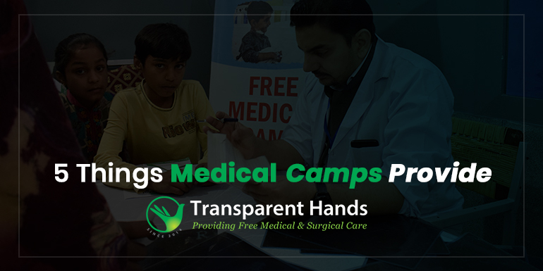 5 Things Medical Camps Provide