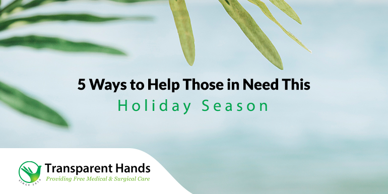 5 Ways to Help Those in Need This Holiday Season