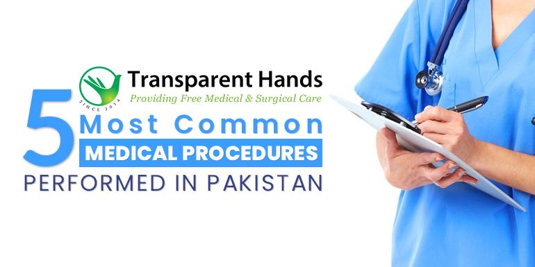 Common Medical Procedures Performed in Pakistan