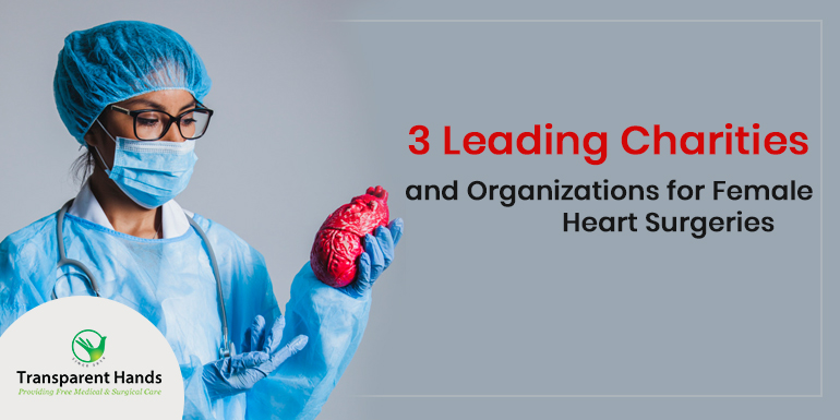 Organizations for Female Heart Surgeries