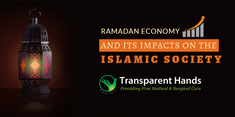 Ramadan Economy and Its Impacts on the Islamic Society